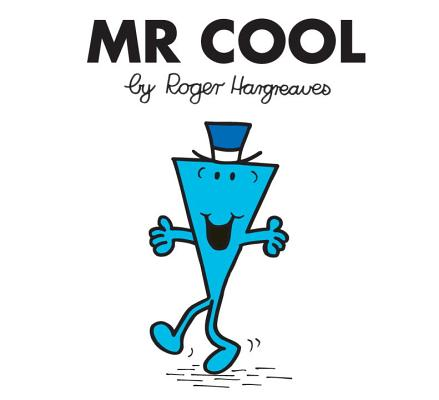 Mr. Cool (Mr. Men and Little Miss) Cover Image