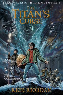 Percy Jackson and the Olympians The Titan's Curse: The Graphic Novel (Percy Jackson & the Olympians) Cover Image