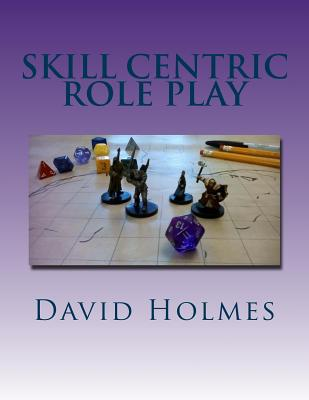 Skill Centric Role Play Cover Image