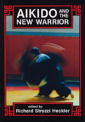 Aikido and the New Warrior Cover