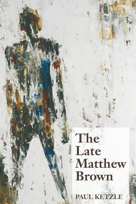 The Late Matthew Brown Cover Image