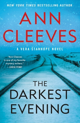 The Darkest Evening: A Vera Stanhope Novel Cover Image