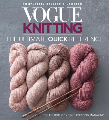 Vogue(r) Knitting the Ultimate Quick Reference (Vogue Knitting) Cover Image