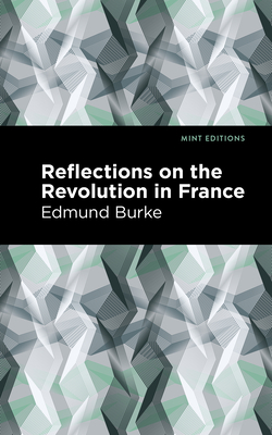 Reflections on the Revolution in France Cover Image