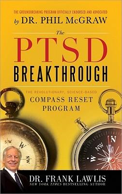 The Ptsd Breakthrough: The Revolutionary, Science-Based Compass Reset Program Cover Image