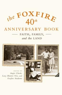 The Foxfire 40th Anniversary Book Cover
