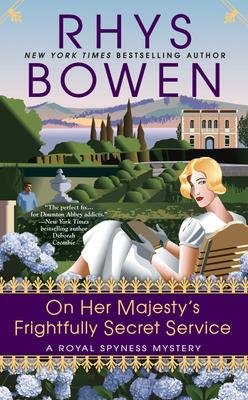On Her Majesty's Frightfully Secret Service (A Royal Spyness Mystery #11) Cover Image