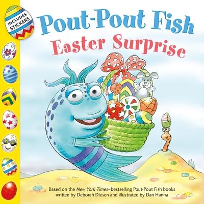 Pout-Pout Fish: Easter Surprise (A Pout-Pout Fish Paperback Adventure) Cover Image