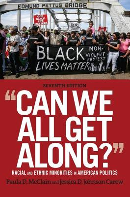 Can We All Get Along?: Racial and Ethnic Minorities in American Politics Cover Image