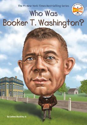 Who Was Booker T. Washington? (Who Was?) Cover Image
