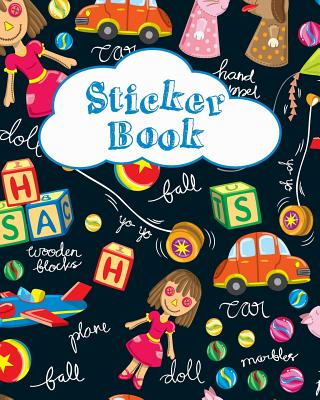 Sticker Book: Blank Sticker Book for Kids Collection Notebook Page Size 8x10 Inches 80 Pages Children Family Activity Book (Ultimate Sticker Book #1) Cover Image