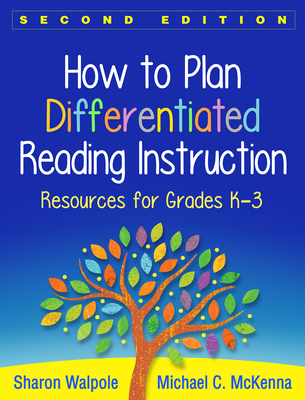 How to Plan Differentiated Reading Instruction, Second Edition: Resources for Grades K-3 Cover Image