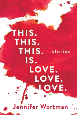 This. This. This. Is. Love. Love. Love. Cover Image