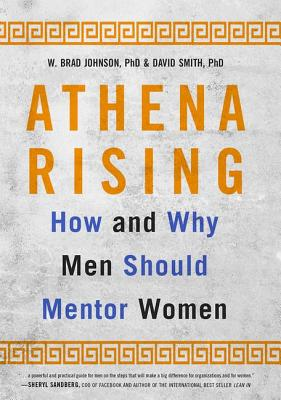 Athena Rising: How and Why Men Should Mentor Women Cover Image