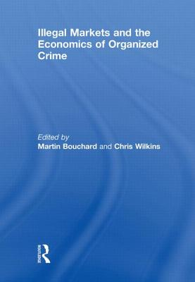 Illegal Markets and the Economics of Organized Crime Cover Image