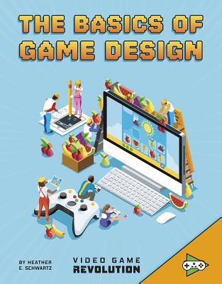 The Basics of Game Design Cover Image
