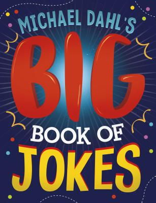 Michael Dahl's Big Book of Jokes Cover Image