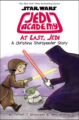 At Last, Jedi (Star Wars: Jedi Academy #9) cover image