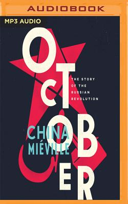 October: The Story of the Russian Revolution Cover Image