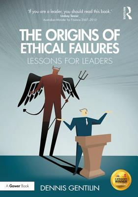 The Origins of Ethical Failures: Lessons for Leaders Cover Image