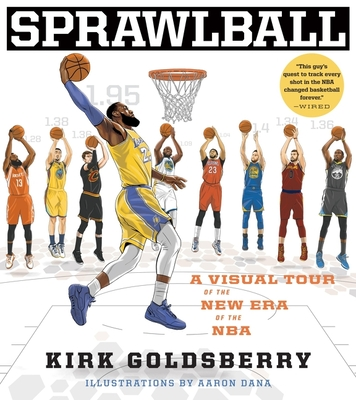 SprawlBall: A Visual Tour of the New Era of the NBA Cover Image