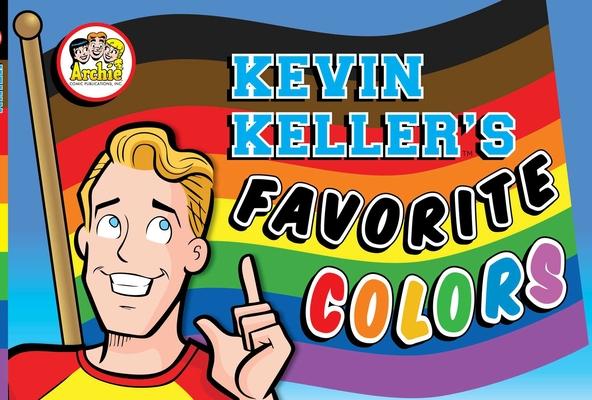 Kevin Keller's Favorite Colors (Archie) Cover Image