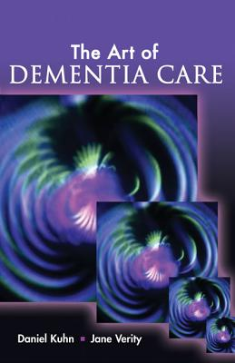 The Art of Dementia Care Cover Image
