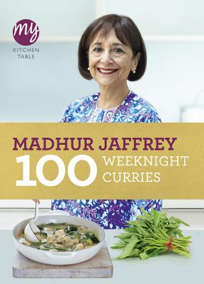 100 Weeknight Curries (My Kitchen Table) Cover Image