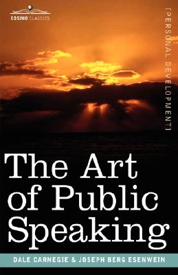 The Art of Public Speaking (Cosimo Classics Personal Development) Cover Image