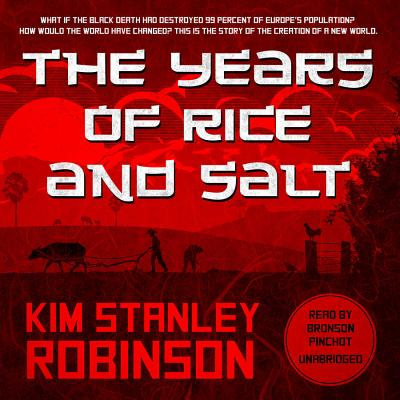 The Years of Rice and Salt Lib/E Cover Image