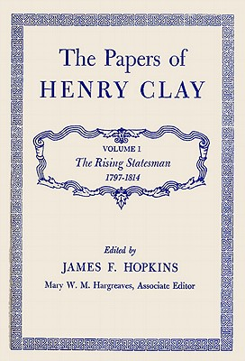 Cover for The Papers of Henry Clay, 1