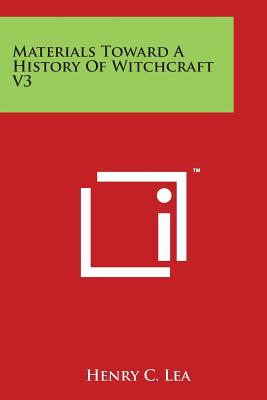 Materials Toward A History Of Witchcraft V3 Cover Image