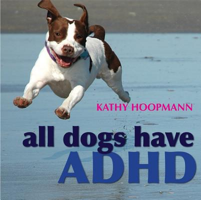 All Dogs Have ADHD Cover Image