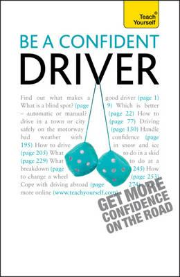 Be a Confident Driver (Teach Yourself - General) Cover Image