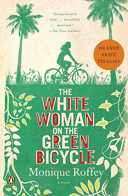 The White Woman on the Green Bicycle Cover