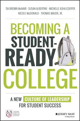 Becoming a Student-Ready College: A New Culture of Leadership for Student Success Cover Image