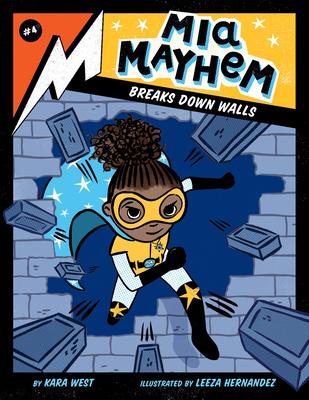 MIA Mayhem Breaks Down Walls: #4 Cover Image