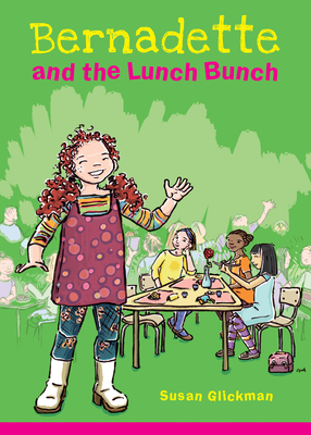 Bernadette and the Lunch Bunch Cover