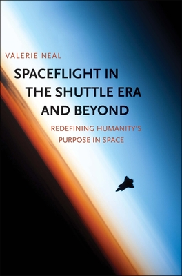 Cover for Spaceflight in the Shuttle Era and Beyond