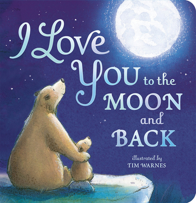 I Love You to the Moon and Back Cover Image