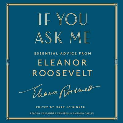 If You Ask Me: Essential Advice from Eleanor Roosevelt Cover Image