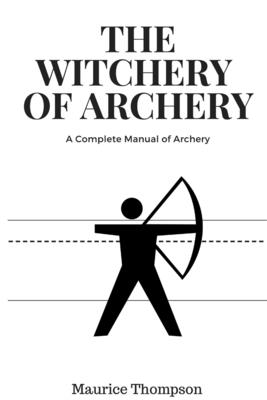 The Witchery of Archery Cover Image