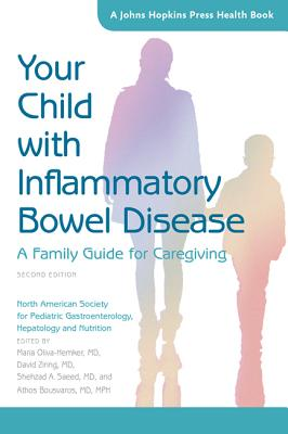 Your Child with Inflammatory Bowel Disease: A Family Guide for Caregiving (Johns Hopkins Press Health Books) Cover Image
