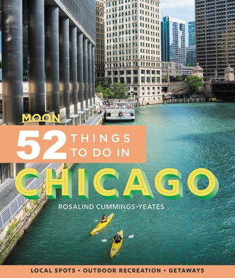 Cover for Moon 52 Things to Do in Chicago
