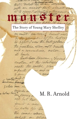 Monster: The Story of a Young Mary Shelley Cover Image