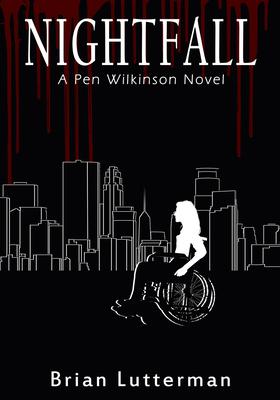 Nightfall (A Pen Wilkinson Novel #4) Cover Image