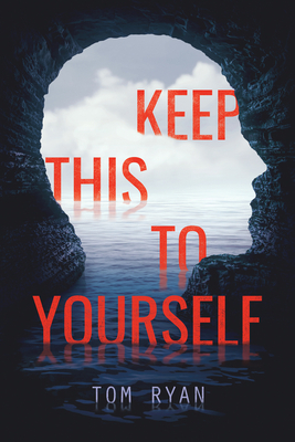 Cover for Keep This to Yourself
