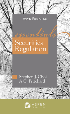 Securities Regulations: The Essentials (Essentials (Wolters Kluwer)) Cover Image
