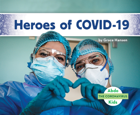 Heroes of Covid-19 Cover Image