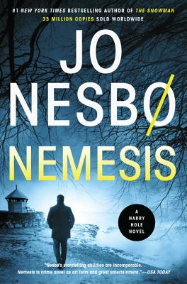 Nemesis: A Harry Hole Novel (Harry Hole Series #4) Cover Image